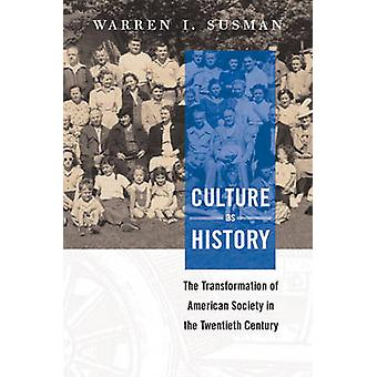 Culture as History (2nd edition) by Warren Susman - 9781588340511 Book