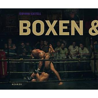 Boxen & Blumen - Boxing & Flowers by Giovanni Castell - 9783868282078