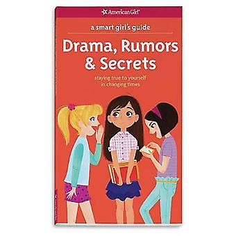 A Smart Girl's Guide - Drama - Rumors & Secrets  - Staying True to Your