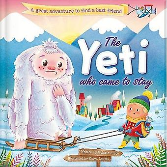 YETI WHO CAME TO STAY