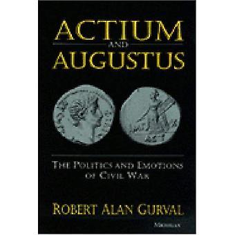 Actium y Augusto: La política y las emociones de la guerra civil
