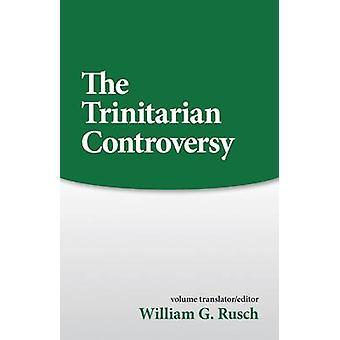 Trinitarian Controversy by William G. Rusch - 9780800614102 Book