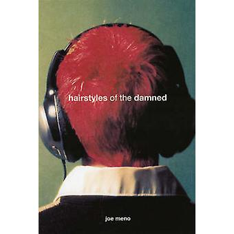 Hairstyles of   -The Damned - by Joe Meno - 9781888451702 Book