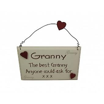 The Best Granny Anyone Could Ask For Gift Plaque