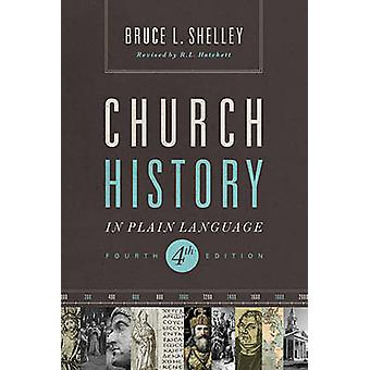 Church History in Plain Language Fourth Edition by Shelley & Bruce