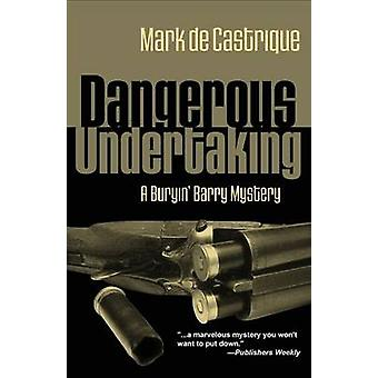 Dangerous Undertaking by Castrique & Mark de