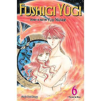 Fushigi Yugi VIZBIG Edition Vol. 6 von Yuu Watase