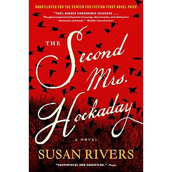 The Second Mrs. Hockaday A Novel by Rivers & Susan