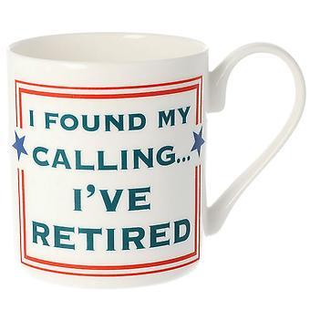 Cammy Thomson I've Found My Calling I've Retired Mug