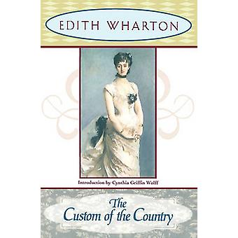 The Custom of the Country by Wharton & Edith