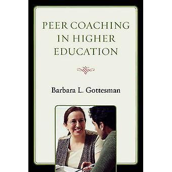 Peer Coaching inom högre utbildning av Gottesman & Barbara lite