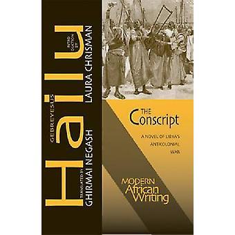 Vernepliktig - en roman av Libyas Anticolonial krig av Gebreyesus hagl