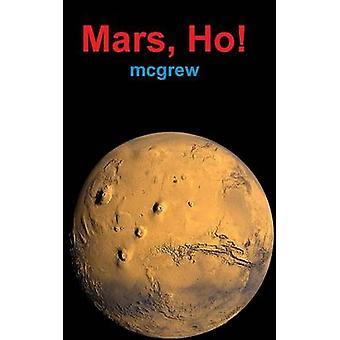 Mars Ho by mcgrew