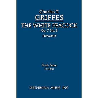 The White Peacock Op. 7 No. 1  Study score by Griffes & Charles