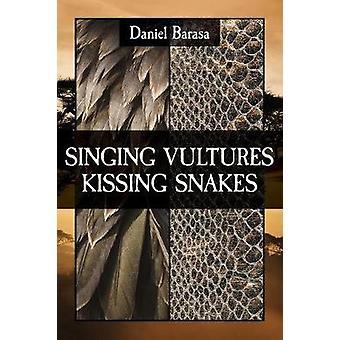 Singing Vultures Kissing Snakes by Barasa & Daniel