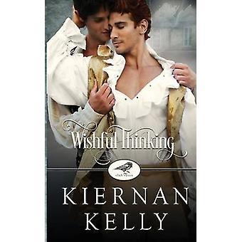Wishful Thinking  A Club Raven Novel by Kelly & Kiernan
