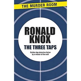 The Three Taps by Knox & Ronald