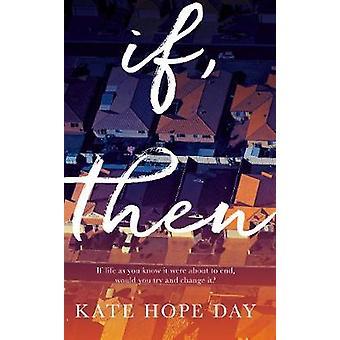 Als - Dan door Kate Hope Day - 9780857525826 Boek