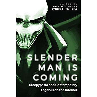 Slender Man Is Coming - Creepypasta and Contemporary Legends on the In