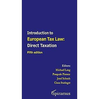 Introduction to European Tax Law - Direct Taxation by Michael Lang - 9