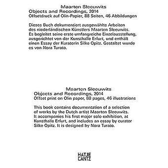 Maarten Sleeuwits - Objects and Recordings - 2014 by Silke Opitz - Maar