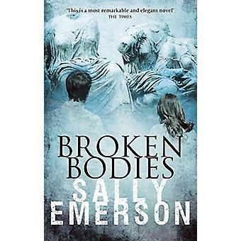 Broken Bodies by Sally Emerson - 9780704374447 Book