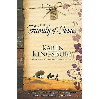 The Family of Jesus by Karen Kingsbury - 9781476707372 Book