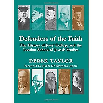 Defenders of the Faith: The History of Jews' College and the London School of Jewish Studies