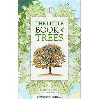 The Little Book of Trees by Caz Buckingham - 9781908489388 Book