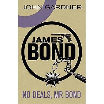 No Deals - Mr. Bond by John Gardner - 9781409135678 Book
