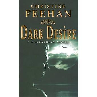 Dark Desire by Christine Feehan - 9780749937485 Book