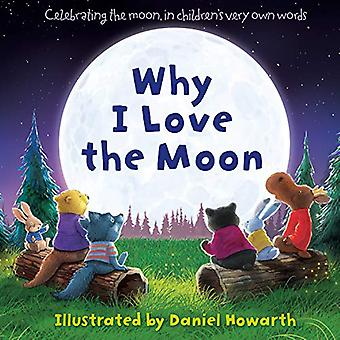 Why I Love The Moon by Daniel Howarth - 9780008273606 Book