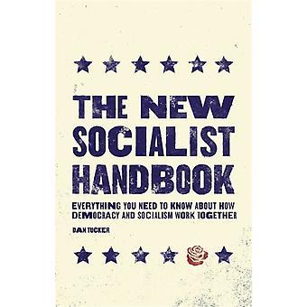 The New Socialist Handbook by Tucker & Dan