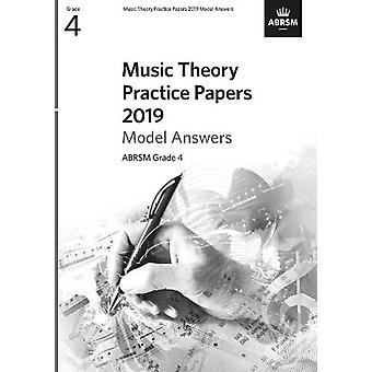 Music Theory Practice Papers 2019 Model Answers - ABRSM Grade 4 par AB