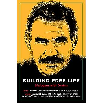 Building Free Life by International Initiative - 9781629637648 Book