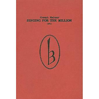 Singing for the Million (1841) (Classic Texts in Music Education)