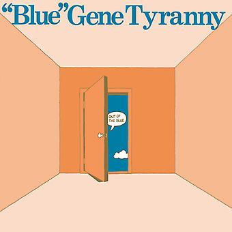 Tyranni, Gene Blue - Out Of The Blue [Vinyl] USA import