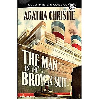 The Man in the Brown Suit� (Dover Mystery Classics)