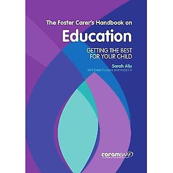 The Foster Carer's Handbook� On Education