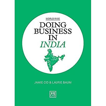 Doing Business in India (World Wise Series)