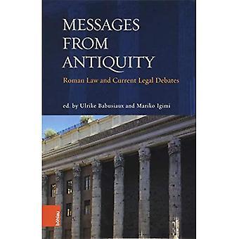 Berichten uit de Oudheid: Romeins recht en huidige juridische debatten