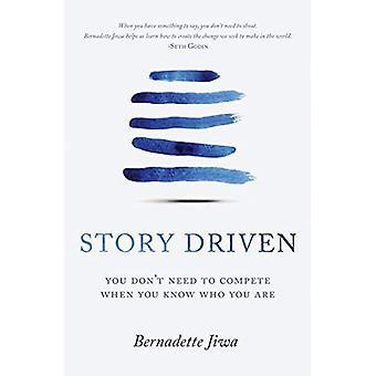 Story Driven: Vous n'avez pas besoin de rivaliser quand vous savez qui vous êtes