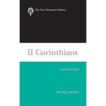 II Korinterbrev (2003) - En kommentar av Frank J. Matera - 978066422117