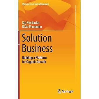 حلول الأعمال -- بناء منصة للنمو العضوي من قبل كاج ستور