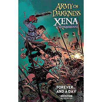 Army of Darkness  Xena Warrior Princess Forever and a Day
