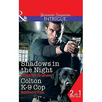 Shadows In The Night  Colton K9 Cop Shadows in the Night The Finnegan Connection  Colton K9 Cop The Coltons of Shadow Creek