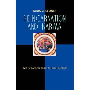 Reincarnation and Karma by Steiner & Rudolf
