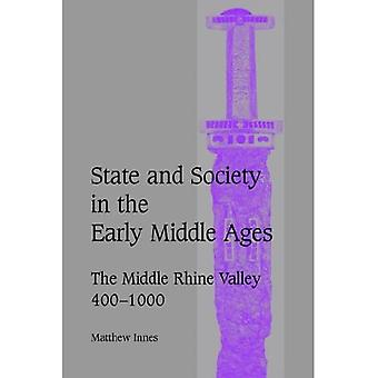 State and Society in the Early Middle Ages: The Middle Rhine Valley, 400-1000