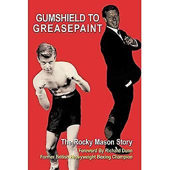 Gumshield to Greasepaint
