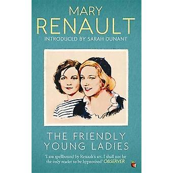 The Friendly Young Ladies A Virago Modern Classic Virago Modern Classics